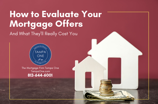 How To Evaluate Mortgage Offers